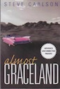 book for sale, Almost Graceland, Steve Carlson, advance uncorrected proofs