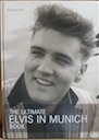 book for sale, The Ultimate Elvis In Munich Book, Andreas Roth